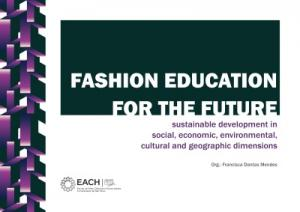 Capa para Fashion education for the future: sustainable development in social, economic, environmental, cultural and geographic dimensions