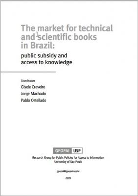 Capa para The Market for technical and scientific books in Brazil: public subsidy and access to knowledge