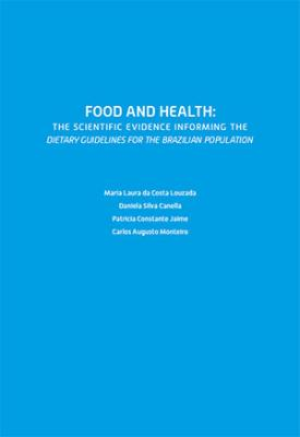 Capa para Food and health: the scientific evidence informing the dietary guidelines for the Brazilian population